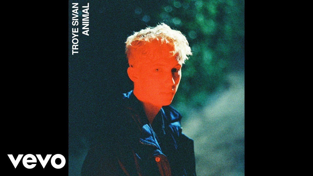 Troye Sivan - Animal (Official Audio)