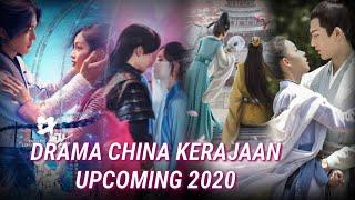 15 DRAMA CHINA TENTANG KERAJAAN 2020 |Drama china upcoming 2020| Drama china kerajaan terbaru |PART1