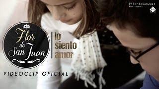 Flor de San Juan - Lo siento amor (Videoclip Oficial)