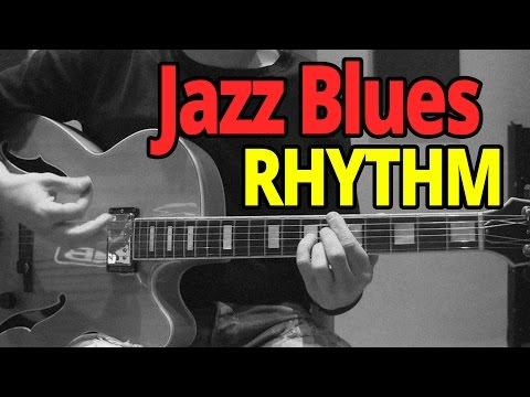 Jazz Blues Rhythm - Guitar Lesson