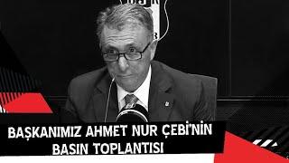 Başkanımız Ahmet Nur Çebi'nin Basın Toplantısı