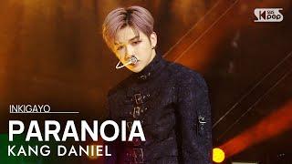 KANG DANIEL PARANOIA 인기가요 inkigayo 20210228