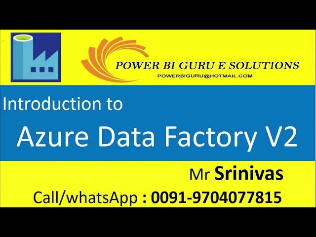 Azure Data Factory V2 - Session 1 | Azure Tutorial | Power BI Guru