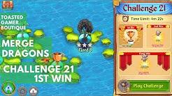 Merge Dragons Challenge 21 1st Win