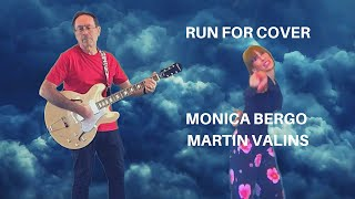 Run For Cover Monica Bergo & Martin Valins