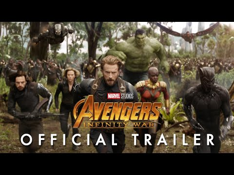 Marvel Studios' Avengers: Infinity War Official Trailer - Познавательные и прикольные видеоролики