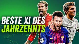 Die beste Elf des Jahrzehnts 2010-2019! feat. Messi, Ramos, Kroos