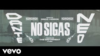Dante Spinetta, Neo Pistea - No Sigas