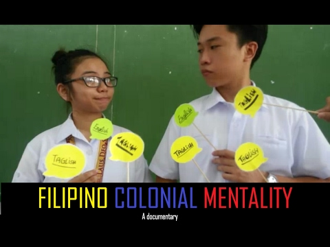 Colonial Mentality [A Documentary]