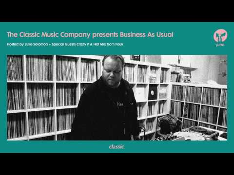 Business As Usual June 2017: Luke Solomon, Crazy P & Fouk