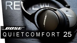 BOSE QC25 - QuietComfort25 - REVIEW
