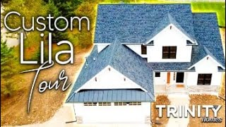 Virtual Tour of the Lila - A Custom Home from Trinity Home Builders