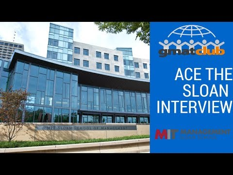 ACE THE SLOAN INTERVIEW