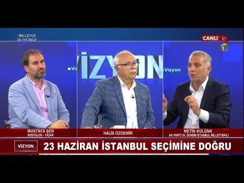 Vizyon - İstanbul seçim sonucunun AK Parti'ye etkileri ve CHP'ye operasyon senaryosu