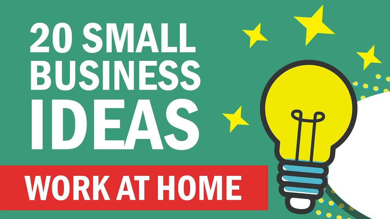 20 Small Business Ideas for Work at Home in 2020