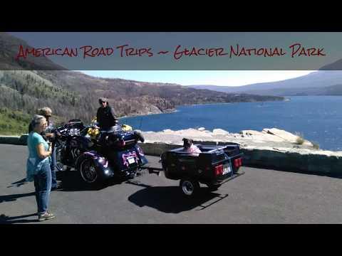 American Road Trips ~ Glacier National Park