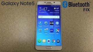 Note 5 Bluetooth Fix
