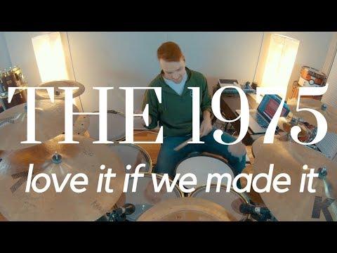 The 1975 - Love It If We Made It  Josh Manuel