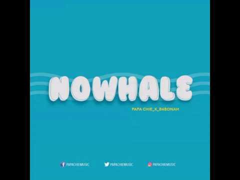 Papa Chie - Nowhalɛ (Audio) ft. b4BONAH (prod. M. Bak)