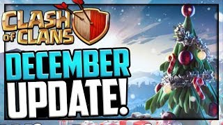 DECEMBER UPDATE! Clash of Clans Update News!