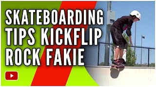 Skateboarding Tips and Tricks -  Kickflip Rock Fakie  - Skateboarding Twins