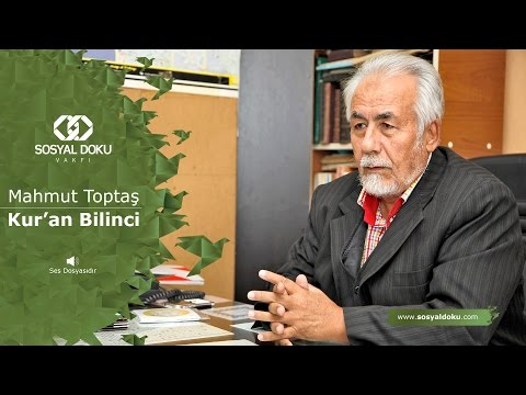 18) Mahmut Toptaş - Kur'an Bilinci - Karakter Eğitimi