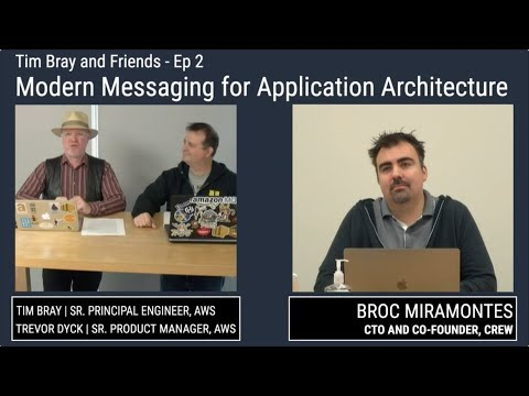Tim Bray and Friends | Messaging for Migration and Modernization
