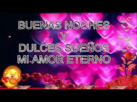 Buenas noches y dulces sueños amor eterno