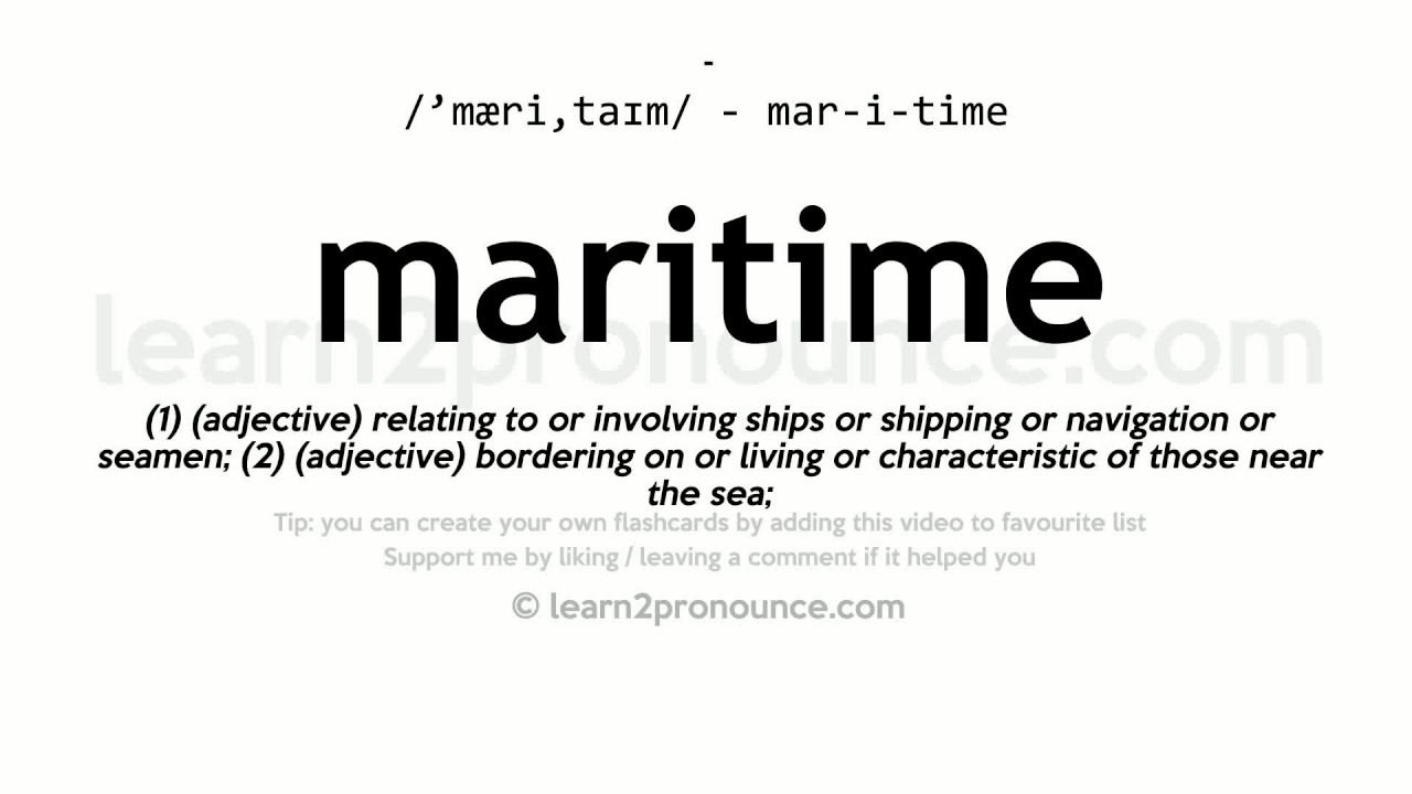 maritime pronunciation and definition youtube. Black Bedroom Furniture Sets. Home Design Ideas