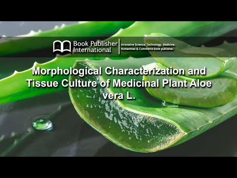 morphological-characterization-and-tissue-culture-of-medicinal-plant-aloe-vera-l.
