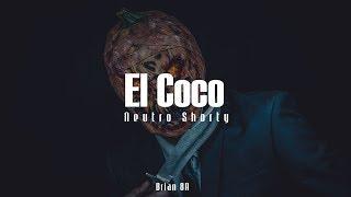 Neutro Shorty - El Coco [Letra]