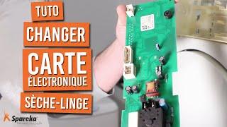 Comment changer la carte électronique d'un sèche linge