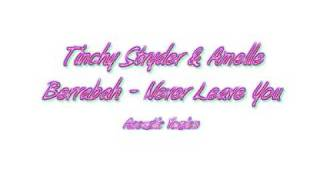 Tinchy Stryder & Amelle Berrabah - Never Leave You Acoustic.