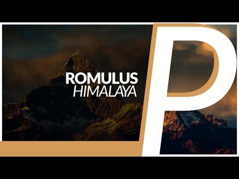 Romulus - Himalaya [2017 Edit]