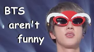 When you think BTS aren't THAT funny