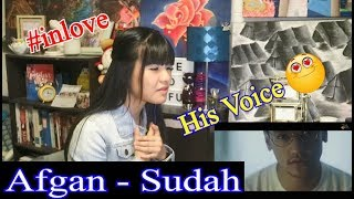 Afgan - Sudah (REACTION)