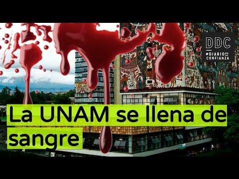 La UNAM se llena de sangre