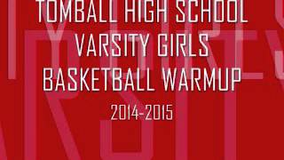ths girls basketball warm up songs 2014 2015
