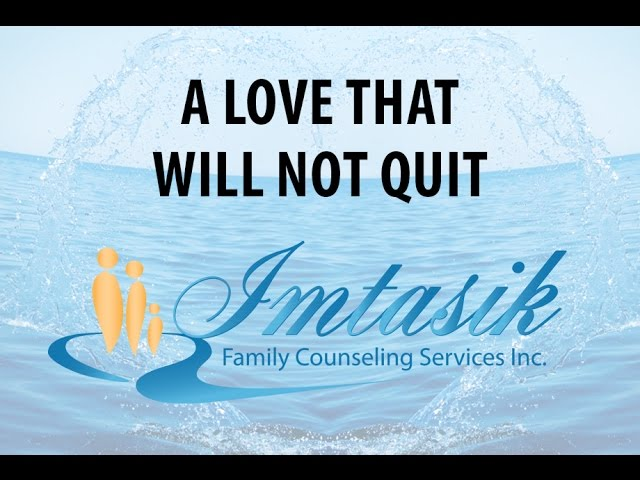 Ira L. Lake - Imtasik Family Counseling Services - A Love That Will Not Quit