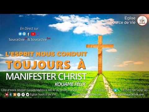 KOUAME Félix | L'Esprit nous Conduit Toujours à Manifester Christ