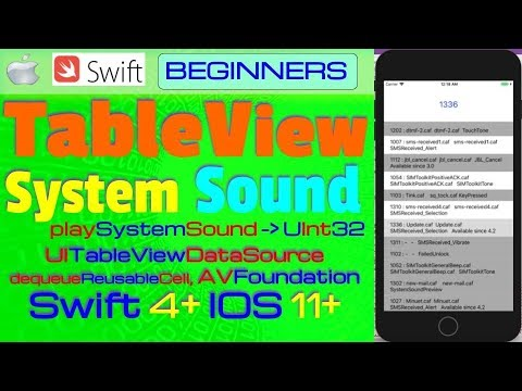 IOS 12, Swift 4 2, Tutorial : Make TableView of all iOS system sounds IDs (  tap and play Sounds )
