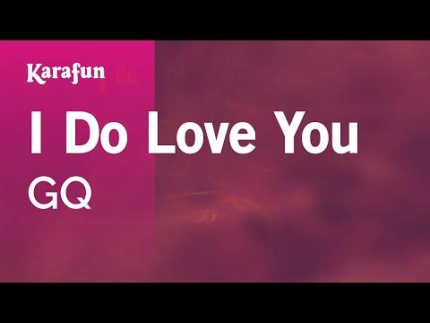 Karaoke I Do Love You - GQ *