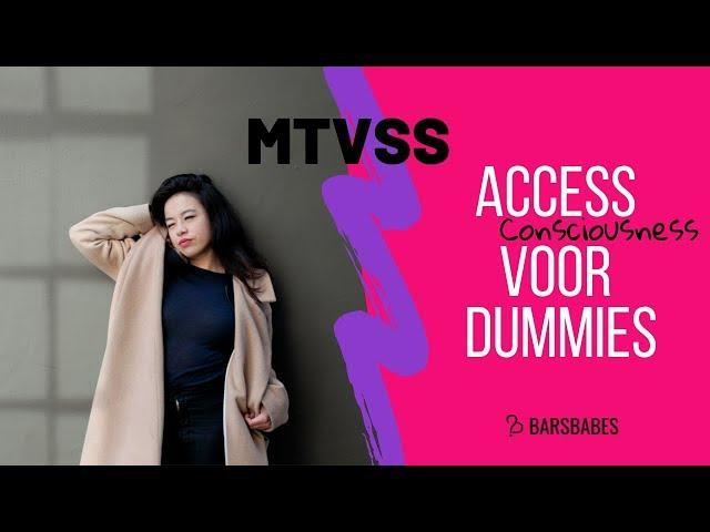 Wat is MTVSS (Nederlands)? | Access Consciousness For Dummies
