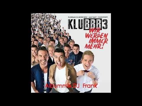 KLUBBB 3 - Wir werden immer mehr Albummix (DJFrank)