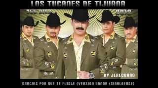Play Gracias Porque Te Fuiste (Banda Sinaloense Version)