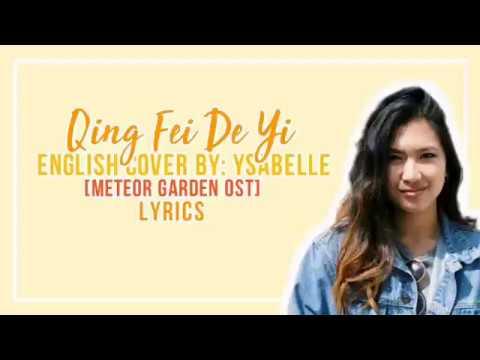 Qing Fei De Yi [English Lyrics By: Ysablle]