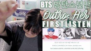 Video #방탄소년단 #BTS OUTRO: HER FIRST LISTEN & LYRICS REACTION   emi download MP3, 3GP, MP4, WEBM, AVI, FLV Juli 2018