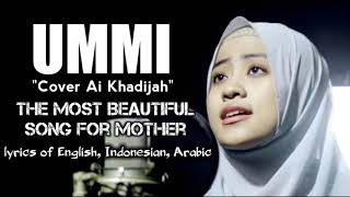 Ummi cover Ai Khodijah 👍 the Most Beautiful Song for Mother - lirick English Indonesian and arabic