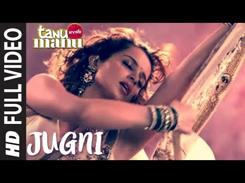 JUGNI Tanu Weds Manu Full Song HD