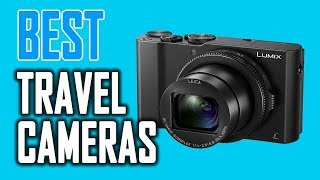 Video Best Travel Cameras in 2018 download MP3, 3GP, MP4, WEBM, AVI, FLV Juli 2018